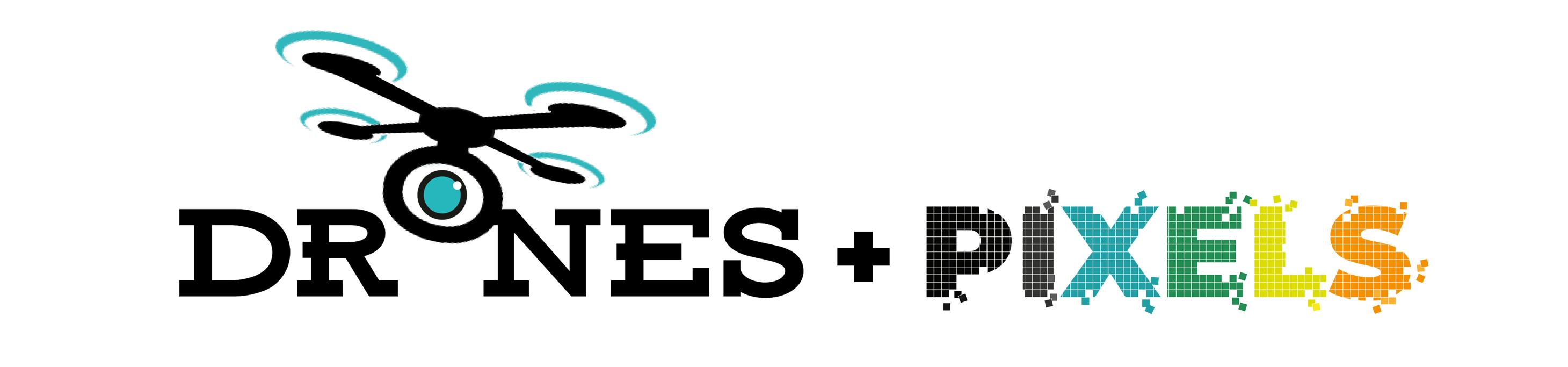 Drones and Pixels